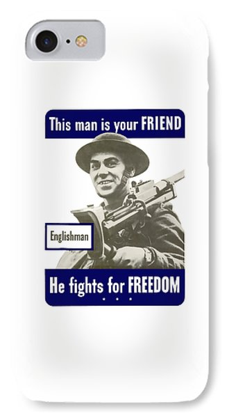 Englishman - This Man Is Your Friend IPhone Case