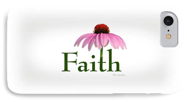 Faith Coneflower Shirt IPhone Case by Ann Lauwers