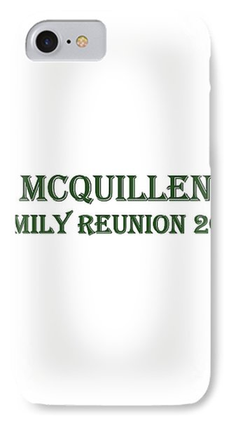Family Reunion 2017 IPhone Case by John A Rodriguez