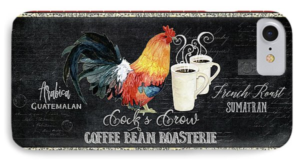 IPhone Case featuring the painting Farm Fresh Rooster 6 - Coffee Bean Roasterie French Roast by Audrey Jeanne Roberts