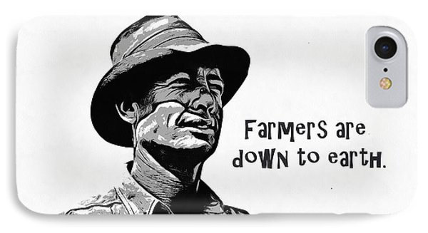 Farmers Are Down To Earth IPhone Case by Edward Fielding