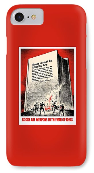 Fdr Quote On Book Burning  Phone Case by War Is Hell Store