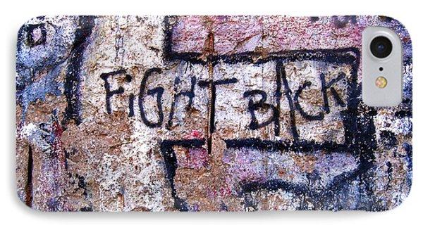 Fight Back - Berlin Wall Phone Case by Juergen Weiss