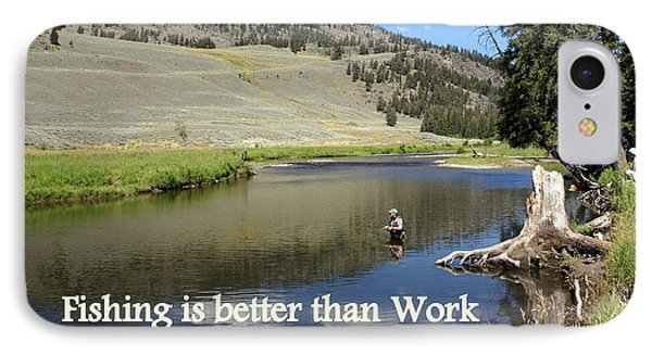 Fishing Is Better Than Work Phone Case by Marty Koch