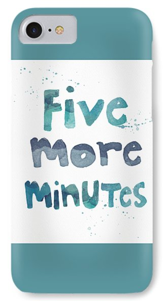 Time iPhone 7 Case - Five More Minutes by Linda Woods