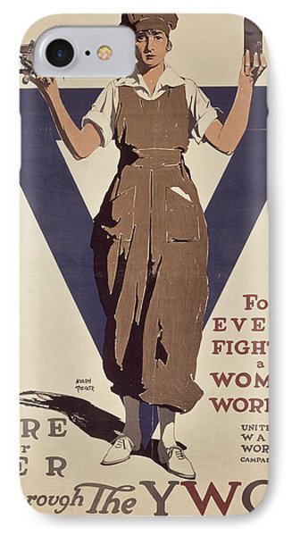 For Every Fighter A Woman Worker IPhone Case by Adolph Treidler