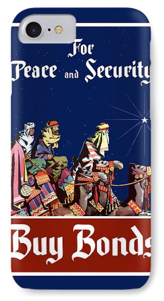 For Peace And Security - Buy Bonds Phone Case by War Is Hell Store