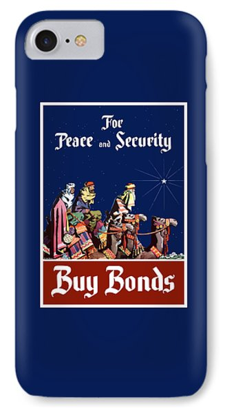 For Peace And Security - Buy Bonds IPhone Case by War Is Hell Store