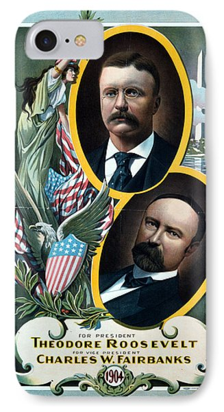 For President - Theodore Roosevelt And For Vice President - Charles W Fairbanks IPhone Case by International  Images