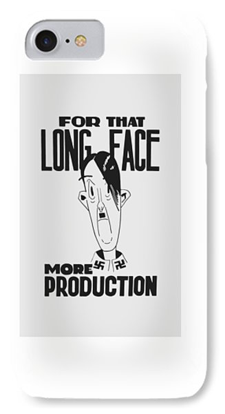 For That Long Face - More Production Phone Case by War Is Hell Store