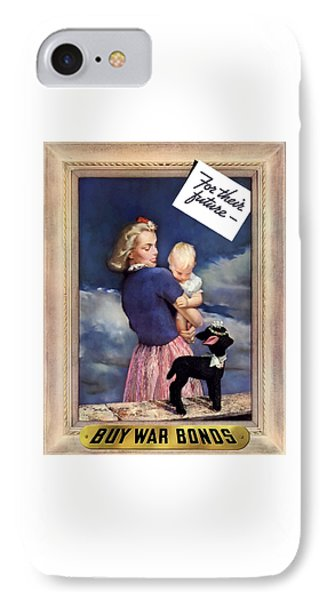 For Their Future Buy War Bonds Phone Case by War Is Hell Store
