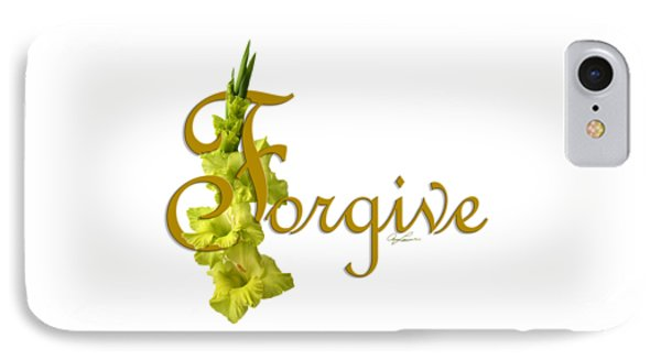 Forgive IPhone Case by Ann Lauwers