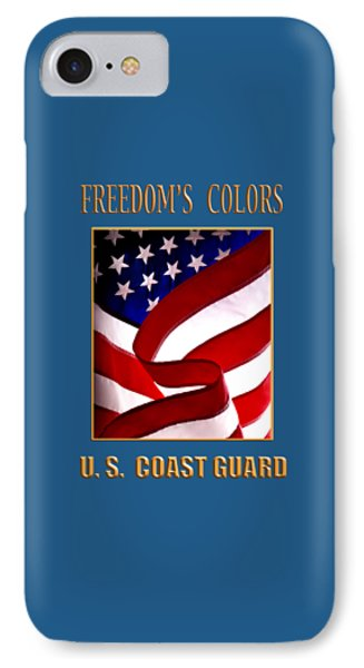 Freedom's Colors Uscg IPhone Case by George Robinson
