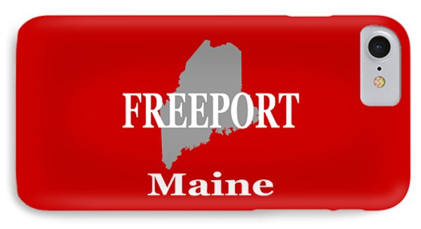 IPhone Case featuring the photograph Freeport Maine State City And Town Pride  by Keith Webber Jr