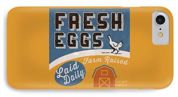 Fresh Eggs Laid Daily Retro Farm Sign IPhone Case by Edward Fielding