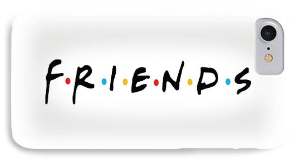 Friends IPhone Case by Jaime Friedman