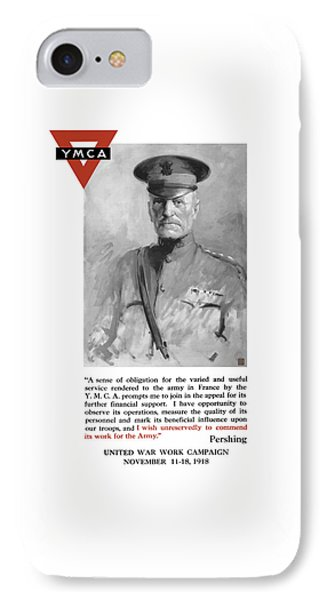 General Pershing - United War Works Campaign IPhone Case by War Is Hell Store