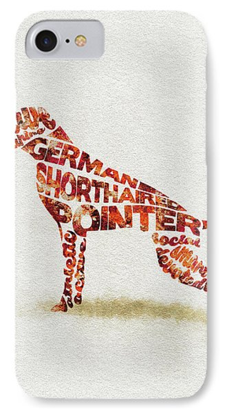 IPhone Case featuring the painting German Shorthaired Pointer Watercolor Painting / Typographic Art by Ayse and Deniz