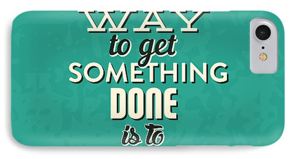 Get Something Done IPhone Case