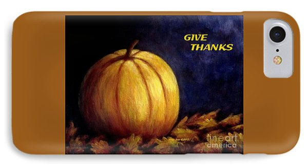 Give Thanks Autumn Painting IPhone Case