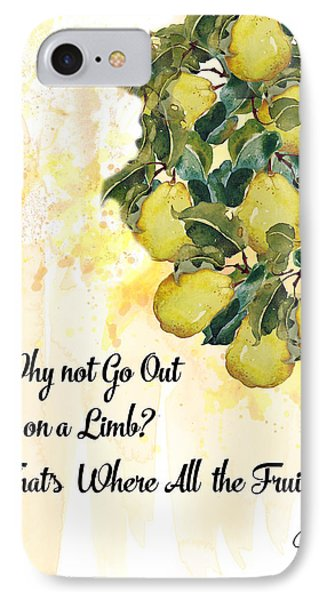 Go Out On A Limb IPhone Case