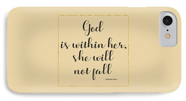 God Is Within Her She Will Not Fall Bible Quote IPhone Case by Georgeta Blanaru
