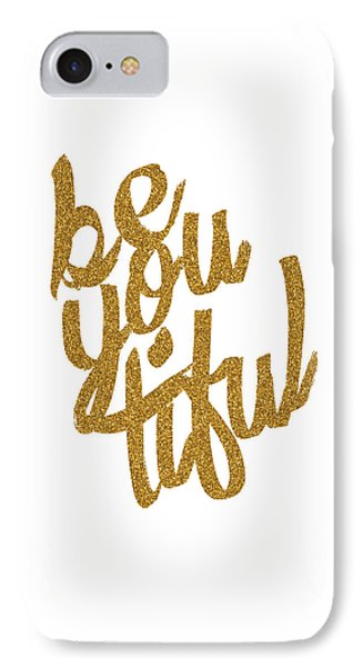 IPhone Case featuring the digital art Gold 'beyoutiful' Typographic Poster by Jaime Friedman