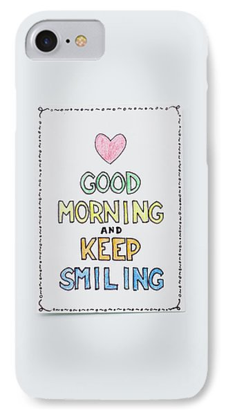 Good Morning And Keep Smiling IPhone Case