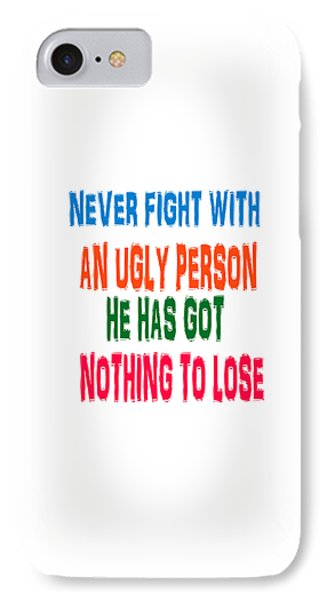 Good Ugly Bad Wisdom Quote IPhone Case