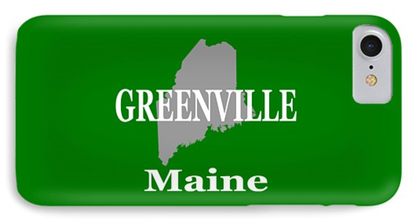 IPhone Case featuring the photograph Greenville Maine State City And Town Pride  by Keith Webber Jr