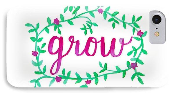 Garden iPhone 7 Case - Grow by Michelle Eshleman