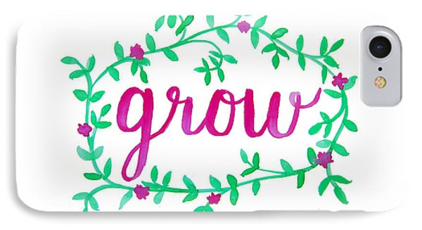 Grow IPhone Case by Michelle Eshleman