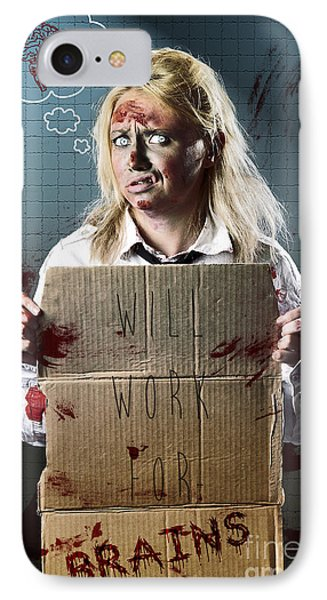 Halloween Horror Zombie With Unemployed Sign IPhone Case by Jorgo Photography - Wall Art Gallery
