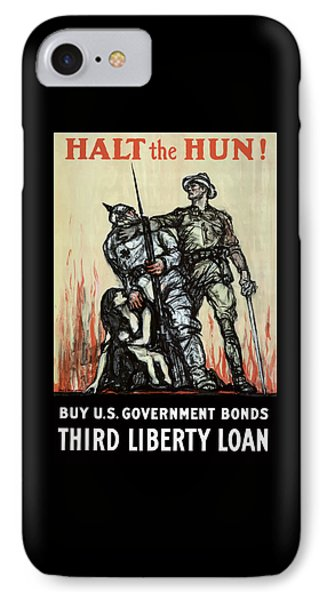 Halt The Hun - Ww1 IPhone Case by War Is Hell Store