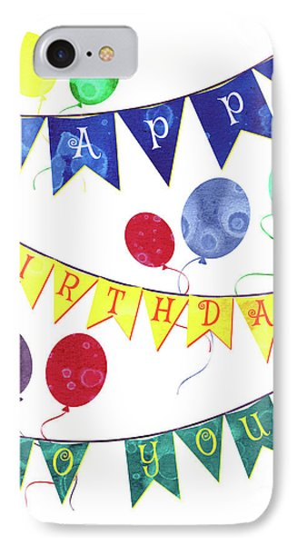 Happy Birthday Flag IPhone Case by Debbie DeWitt