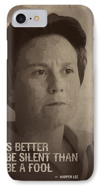 Harper Lee Quote IPhone Case by Afterdarkness