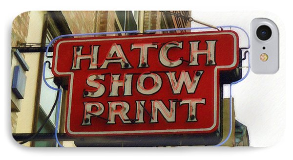Hatch Show Print IPhone Case by Sandy MacGowan