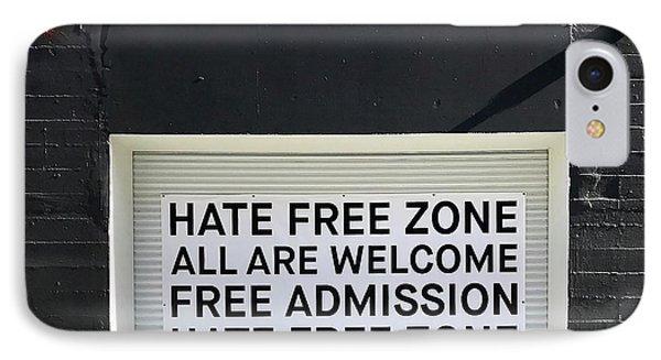 Hate Free Zone IPhone Case by Julie Gebhardt