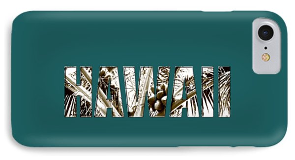 IPhone Case featuring the photograph Hawaii Coconut Palm Type by Kerri Ligatich