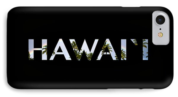 Hawaii Letter Art IPhone Case by Saya Studios