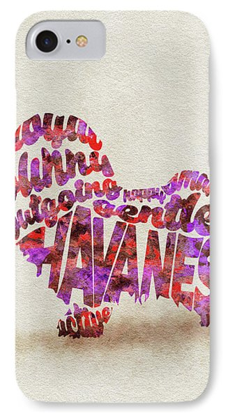 IPhone Case featuring the painting Havanese Dog Watercolor Painting / Typographic Art by Ayse and Deniz