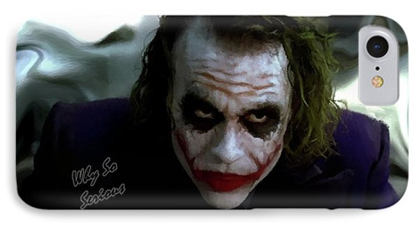 Heath Ledger Joker Why So Serious IPhone Case by David Dehner