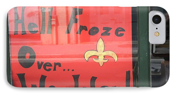 Hell Froze Phone Case by Lauri Novak