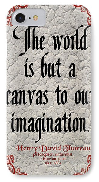 Henry David Thoreau About Imagination IPhone Case by Zalman Latzkovich