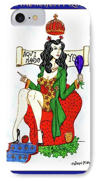Her Royal Majesty Queen Sue IPhone Case by Don Pedro De Gracia