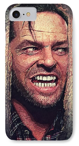 Here's Johnny - The Shining  IPhone 7 Case by Taylan Apukovska