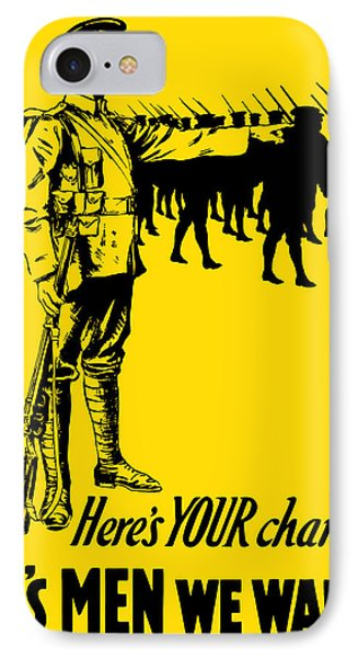 Here's Your Chance - It's Men We Want Phone Case by War Is Hell Store