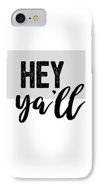 Hey Typography Design IPhone Case by Ann Powell
