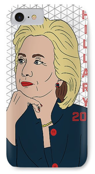 Hillary Clinton 2016 IPhone Case by Nicole Wilson