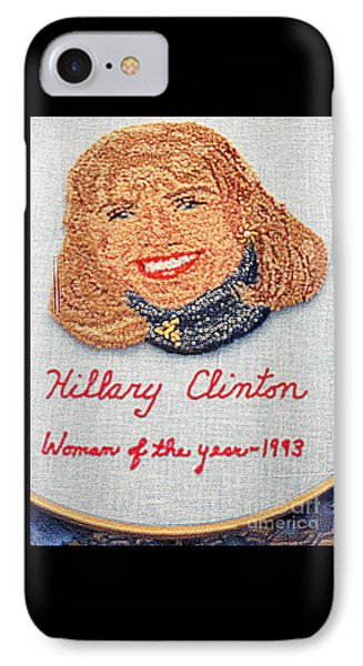 Hillary Clinton Woman Of The Year IPhone Case by Randall Weidner